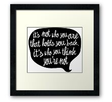 You are great Framed Print