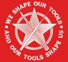 'We Shape Our Tools (And Our Tools Shape Us)' Kids Clothes