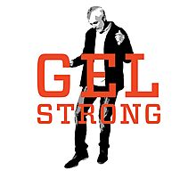 Gel Strong Photographic Print