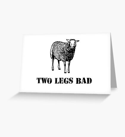 Two Legs Bad Sheep Greeting Card