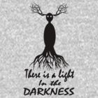 There Is a Light in the Darkness. by trumanpalmehn