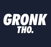 Gronk Tho. Kids Clothes