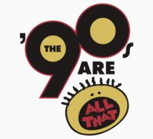 90's Are All That Kids Tee