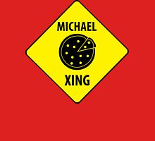 Michael XING (Crossing Sign) -Pizza Womens Fitted T-Shirt
