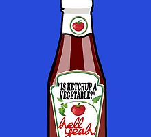 Is Ketchup A Vegetable? by katstpete