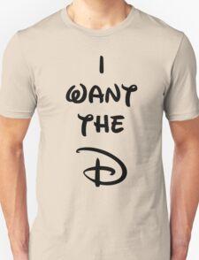 I want the D (Disney inspired) Bachelorette shirt T-Shirt