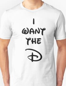 I want the D (Disney inspired) Bachelorette shirt T-Shirt