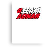 # Team Adnan Canvas Print