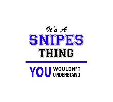 It's a SNIPES thing, you wouldn't understand !! by allnames