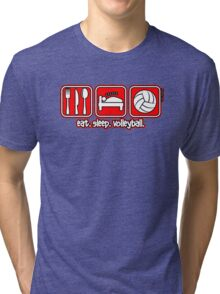 Eat. Sleep. Volleyball. Repeat. Tri-blend T-Shirt