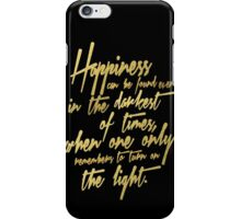 Happiness Can Be Found Gold Positive Quote iPhone Case/Skin