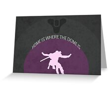 Home is Where the Dome Is Greeting Card
