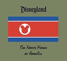 Disneyland - The North Korea of America by JakeLovesPhoto