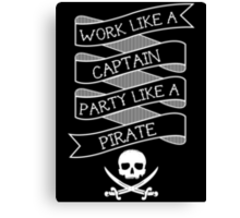 Party like a Pirate Canvas Print