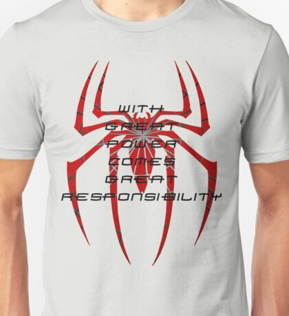 Spiderman- with great power comes great responsibility Unisex T-Shirt