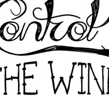 Control the Wind Sticker