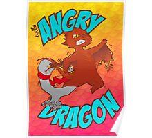 Angry Dragon Poster