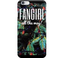 Fangirl All the Way! iPhone Case/Skin