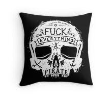FUCK EVERYTHING WHITE Throw Pillow