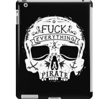 FUCK EVERYTHING WHITE iPad Case/Skin