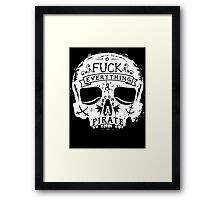 FUCK EVERYTHING WHITE Framed Print