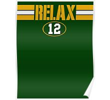 Relax Green Bay Poster