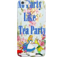 No Party Like This iPhone Case/Skin