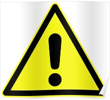 Warning sign. Exclamation mark in yellow triangle. Poster