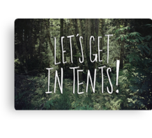 In Tents! Canvas Print