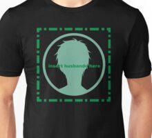 Insert husbando here Unisex T-Shirt