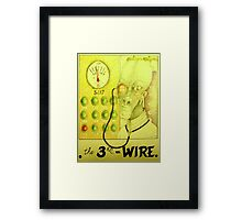 the 3rd wire Framed Print
