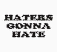 Haters Gonna Hate Kids Tee