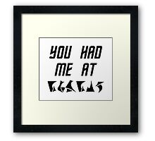 You Had Me at nuqneH Alien Hello Framed Print