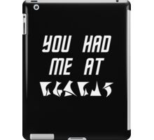 You Had Me at nuqneH Alien Hello iPad Case/Skin