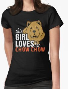 This Girl Loves Her Chow Chow T-Shirt