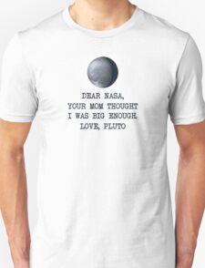 Dear Nasa Love Pluto Unisex T-Shirt