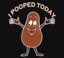 I Pooped Today  by traptgas