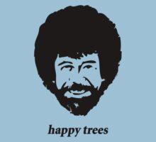 Bob Ross - happy trees by BananaAlmighty