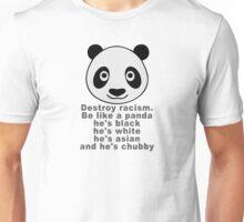 Be like a panda Unisex T-Shirt
