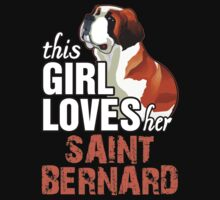 This Girl Loves Her Saint Bernard by 2E1K