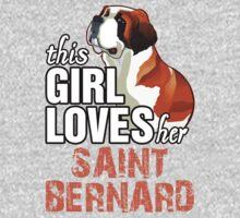 This Girl Loves Her Saint Bernard Kids Clothes