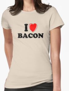 I Love Bacon Womens Fitted T-Shirt