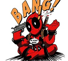 BANG! DEADPOOL! by marcosmp