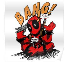 BANG! DEADPOOL! Poster