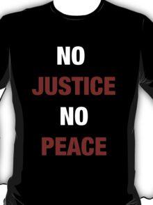 NO JUSTICE, NO PEACE (I CAN'T BREATHE) T-Shirt