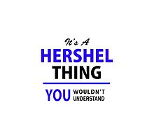 It's a HERSHEL thing, you wouldn't understand !! by thenamer