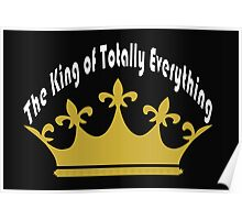 The King of Totally Everything Poster