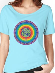 Earth Day Every Day! Women's Relaxed Fit T-Shirt