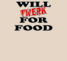 Will Twerk For Food Womens Fitted T-Shirt