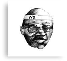 NO, man. Canvas Print